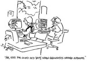GEOLOGISTS WORKED OUTDOORS